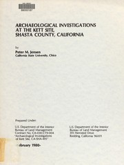 Cover of: Archaeological investigations at the Kett Site, Shasta County, California | Peter M. Jensen