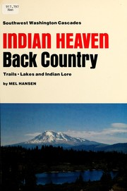 Cover of: Indian Heaven back country | Mel Hansen