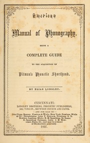 Cover of: American manual of phonography : being a complete guide to the acquisition of Pitman's phonetic shorthand
