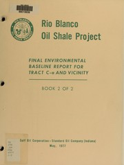 Final environmental baseline report for tract C-a and vicinity by Rio Blanco Oil Shale Project