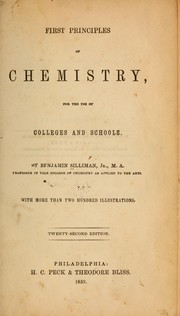 Cover of: First principles of chemistry | Silliman, Benjamin