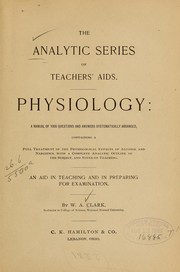 Cover of: Physiology | W[illiam] A[rthur] Clark