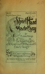 Cover of: Short-hand made easy ... | Eldon Moran