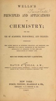 Cover of: Wells's Principles and applications of chemistry