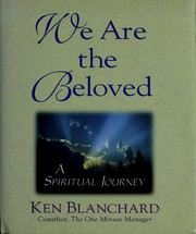 Cover of: We are the beloved: a spiritual journey