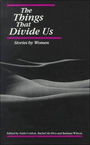 Cover of: The Things That Divide Us