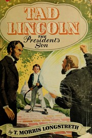 Cover of: Tad Lincoln: the president's son
