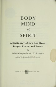 Cover of: Body, mind & spirit | Eileen Campbell