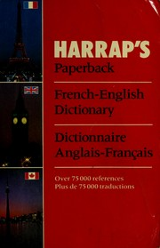 Cover of: Harrap's paperback French-English dictionary = | edited by Helen Knox.