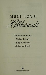 Cover of: Must love hellhounds