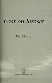 Cover of: East on Sunset | Ken Mercer