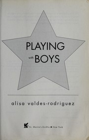 Cover of: Playing with boys | Alisa Valdes-Rodriguez