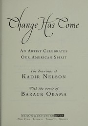 Cover of: Change has come: an artist celebrates our American spirit