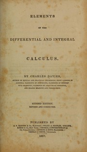 Cover of: Elements of the differential and integral calculus. | Charles Davies