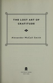 Cover of: The lost art of gratitude