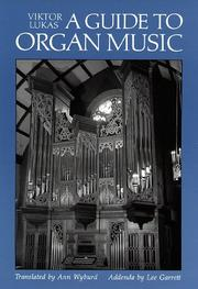 Cover of: guide to organ music | Viktor Lukas