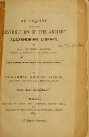 Cover of: An enquiry into the destruction of the ancient Alexandrian Library