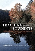 Cover of: Teaching for the students | Bob Fecho