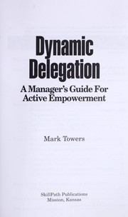 Dynamic delegation by Mark Towers