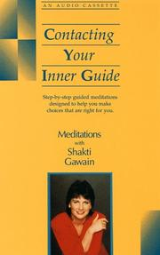 Cover of: Contacting Your Inner Guide (Meditations With Shakti Gawain) |