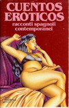 Cover of: Cuentos eroticos by autori spagnoli contemporanei