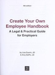 Cover of: Create your own employee handbook by Lisa Guerin