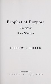 Prophet of purpose by Jeffery L. Sheler