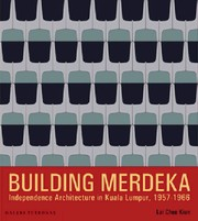 Cover of: Building Merdeka by Chee Kien Lai