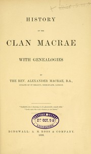 Cover of: History of the Clan Macrae. With genealogies. [With plates, including facsimiles and a map.]
