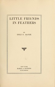 Cover of: Little friends in feathers