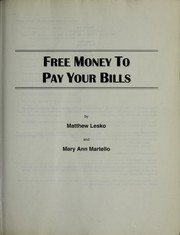 Cover of: Free money to pay your bills