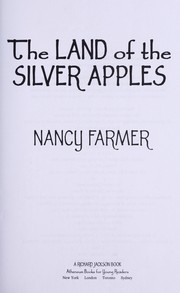 Cover of: The Land of the Silver Apples | Nancy Farmer