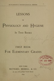 Cover of: Lessons in physiology and hygiene