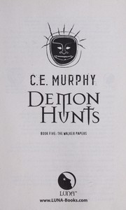Cover of: Demon hunts: (Walker Papers #5)