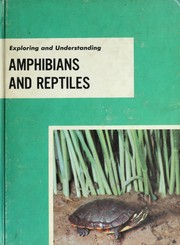 Cover of: Exploring and understanding amphibians and reptiles | George R. Otto