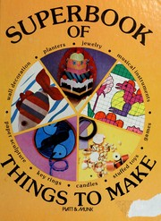 Cover of: Superbook of things to make | Pia Hsiao