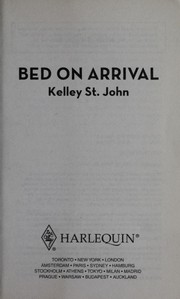 Cover of: Bed on arrival | Kelley St. John