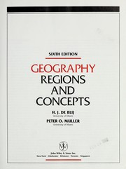 Cover of: Geography, regions and concepts | Harm J. De Blij