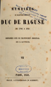 Cover of: Memoires du duc de Raguse de 1792 a 1832