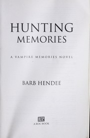 Cover of: Hunting memories | Barb Hendee