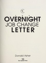 Cover of: The overnight job change letter