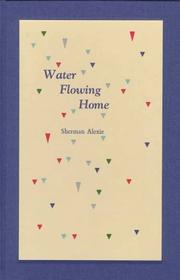 Cover of: Water Flowing Home: Poems