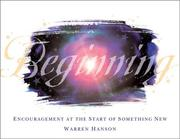 Cover of: Beginning: encouragement at the start of something new