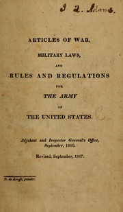 Cover of: Articles of war, military laws, and rules and regulations for the Army of the United States