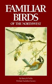 Cover of: Familiar Birds of the Northwest