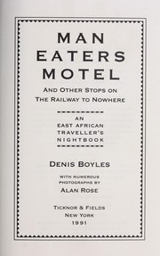 Cover of: Man Eaters Motel and other stops on the railway to nowhere