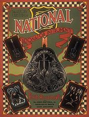 Cover of: The History and Artistry of National Resonator Instruments