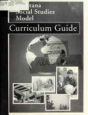 Cover of: The Montana social studies model curriculum guide