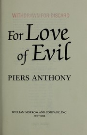 Cover of: For love of evil: Book Six of Incarnations of Immortality