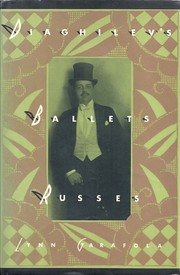 Diaghilev's Ballets Russes by Lynn Garafola
